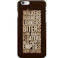 The Walking... iPhone Case/Skin