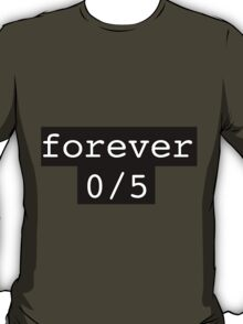 Forever 0/5 1D One Direction T-Shirt