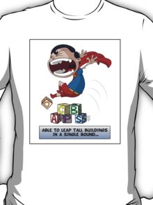 Look its a Bird! - Leaping tall buildings T-Shirt