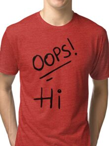 Oops! Hi - Larry Stylinson Tattoos Tri-blend T-Shirt