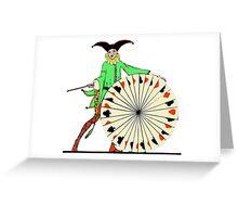 The Joker of The Wheel Greeting Card