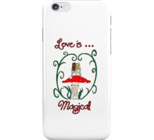 Love is Magical iPhone Case/Skin