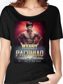 """Manny Pacquiao """"Battle for Greatness"""" Women's Relaxed Fit T-Shirt"""