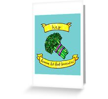 lemme hit that broccolini Greeting Card