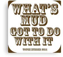 Tough Mudder Canvas Print