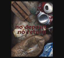 No deposit, no return by JDNarts