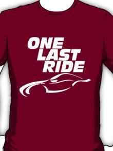 one last ride v2 tribute paul walker T-Shirt