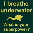 I breathe underwater by Andrew Trevor-Jones