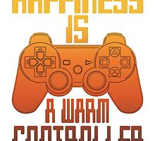 Happiness Is A warm Controller by Tortugagraphix