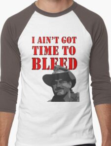 I Ain't Got Time to Bleed Men's Baseball ¾ T-Shirt