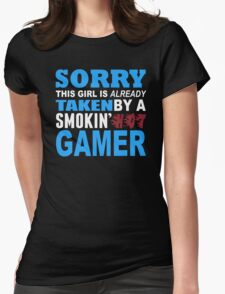 Sorry This Girl Is Already Taken By A Smokin Hot Gamer - Funny Tshirts T-Shirt