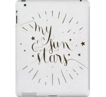 My Sun and Stars iPad Case/Skin