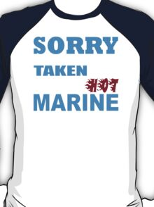 Sorry This Girl Is Already Taken By A Smokin Hot Marine - Funny Tshirts T-Shirt