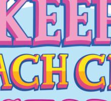 Keep Beach City Weird! Sticker
