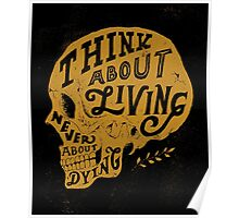 Think About Living Poster