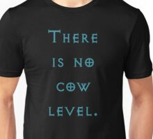 There Is No Cow Level Unisex T-Shirt