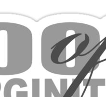 100% of VIRGINITY Sticker