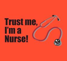 Funny Graduation Trust Me I'm a Nurse Stethoscope Quote by CreativeTwins