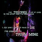 Touch mine  by S .