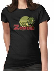Quit Work be a Zombie Womens Fitted T-Shirt