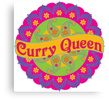 Ethnic Print Curry Queen Spicy Curries Food Addict Canvas Print