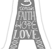 Eiffel Tower - Faith, Hope, Love Sticker