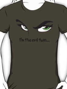 I'm The Evil Twin Funny Devilish Green Eyes Funny Quote T-Shirt