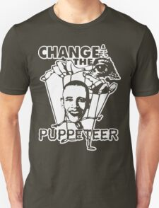 Change The Puppeteer - New World Order - Obama Unisex T-Shirt