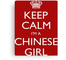 Keep Calm I'm A Cinese Girl - Tshirts, Mobile Covers and Posters Canvas Print