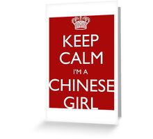 Keep Calm I'm A Cinese Girl - Tshirts, Mobile Covers and Posters Greeting Card