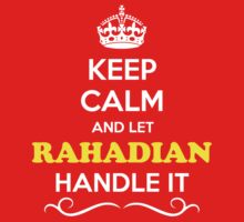 Keep Calm and Let RAHADIAN Handle it Kids Clothes