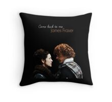 """Outlander - Claire x Jamie """"Come back to me..."""" Throw Pillow"""