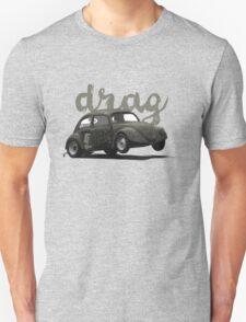 Drag! T-Shirt