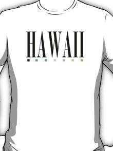 Hawaii Text Shirt T-Shirt
