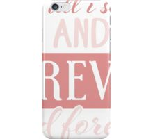 Him And Me Forever And Forever T-shirt iPhone Case/Skin