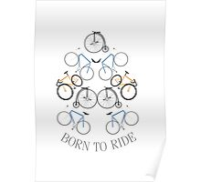 BORN TO RIDE (bike) Poster