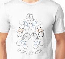 BORN TO RIDE (bike) Unisex T-Shirt