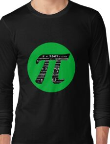 Pi Day graphic in green and black  Long Sleeve T-Shirt