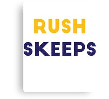 Rush Skeeps Canvas Print