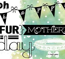 { oh happy fur mother's day } by smooshfaceutd