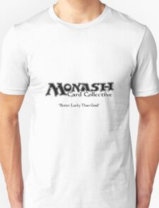 Monash Card Collective - Better Lucky than Good T-Shirt