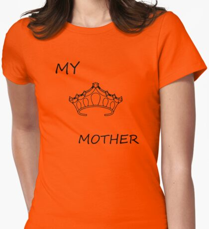 My Mother Womens Fitted T-Shirt