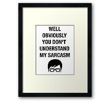 Nerd Funny Hipster Shirt Sarcasm Insult Humor Framed Print