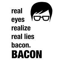 Funny Hipster Shirt Bacon Realize Poetry Humor Irony  Photographic Print
