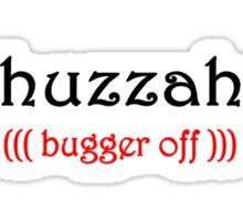 huzzah Sticker