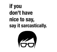 Sarcasm Hipster Funny Glasses Saying Meme Photographic Print