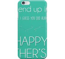 I didn't end up in prison. So i guess you did alright iPhone Case/Skin