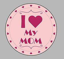 I love my mom by nektarinchen