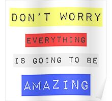 Bob Marley Everything is going to be amazing reggae rasta music Poster