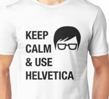 Helvetica Keep Calm Funny Humor Hipster Unisex T-Shirt